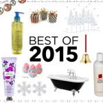 Produse preferate din 2015 – Ingrijirea corpului